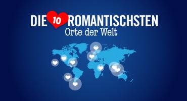 Die 10 romantischsten Orte der Welt