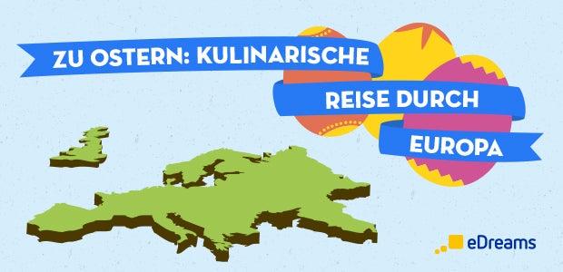 Eine kulinarische Reise durch Europa zu Ostern