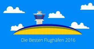 Die besten Flughäfen weltweit 2016_edreams_Reiseblog